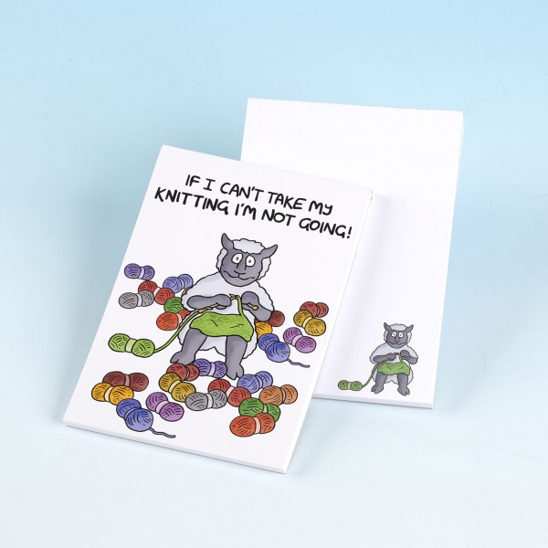 3173 IF I CANT TAKE MY KNITTING Note Pad