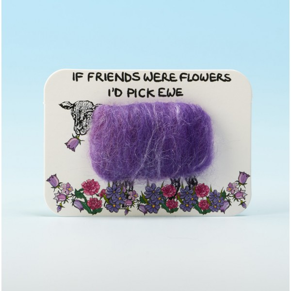 4104 Woolly Fridge Magnet-IF FRIENDS WERE FLOWERS ID PICK EWE