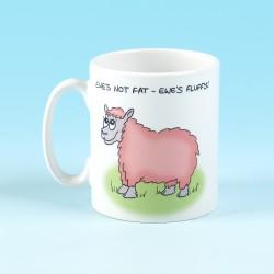 5142 Mug EWES NOT FAT, EWES FLUFFY