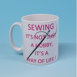 5152 Mug SEWING-ITS NOT JUST A HOBBY