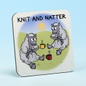 5215 KNIT AND NATTER Coaster