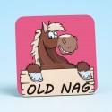 5216 OLD NAG Coaster