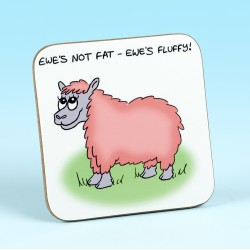 5242 EWES NOT FAT EWES FLUFFY Coaster