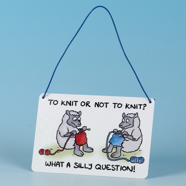 Metal Hanging Sign-TO KNIT OR NOT TO KNIT