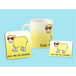 Set of Mug, Coaster and Fridge Magnet -EWE ARE MY SUNSHINE