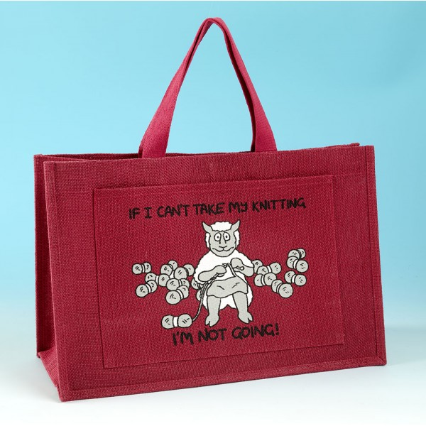 JB79 Knitting Bag-IF I CANT TAKE MY KNITTING IM NOT GOING Dark Pink