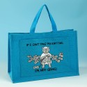 JB81 Knitting Bag-IF I CANT TAKE MY KNITTING IM NOT GOING Turquoise