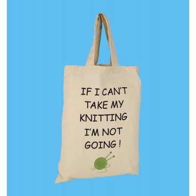 SB3 Small Shopper Bag-IF I CANT TAKE MY KNITTING